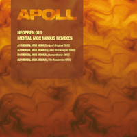 APOLL - Mental Mox Modus Remixes