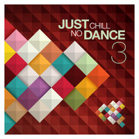 Various Artists - Just Chill: No Dance, Vol.3