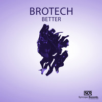 Brotech - Better