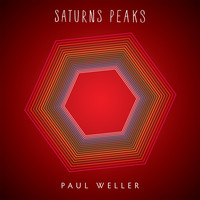Paul Weller - Saturns Peaks