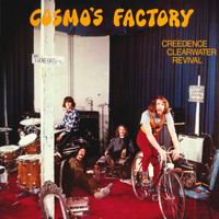 Creedence Clearwater Revival - Cosmo's Factory (40th Anniversary Edition)