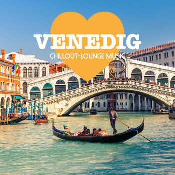 Various Artists - Venedig Chillout Lounge Music - 200 Songs