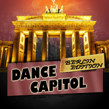 Various Artists - Dance Capitol: Berlin Edition