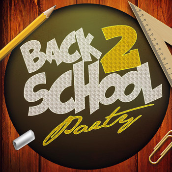 Various Artists - Back 2 School Party