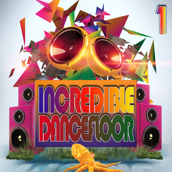 Various Artists - Incredible Dancefloor 1