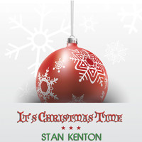 Stan Kenton - It's Christmas Time