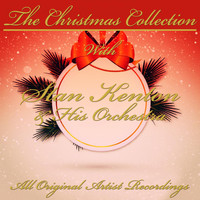 Stan Kenton & His Orchestra - The Christmas Collection (All Original Artist Recordings)