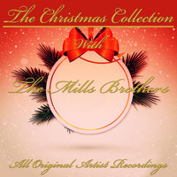 The Mills Brothers - The Christmas Collection (All Original Artist Recordings)