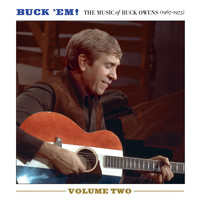Buck Owens - Buck 'Em! Volume 2: The Music Of Buck Owens (1967-1975)