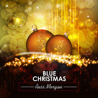 Russ Morgan - Blue Christmas