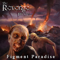 The Revenge Project - Figment Paradise