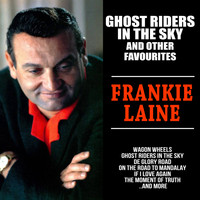 Frankie Laine - Ghost Riders in the Sky and other Favourites