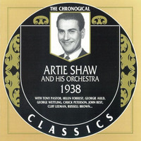 Artie Shaw - Artie Shaw And His Orchestra 1938