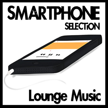 Various Artists - Smartphone Selection - Lounge Music
