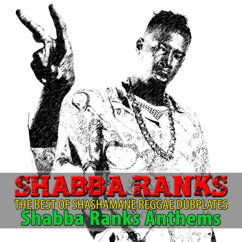 Shabba Ranks - The Best of Shashamane Reggae Dubplates (Explicit)
