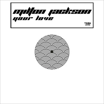 Milton Jackson - Your Love