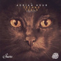 Adrian Hour - Techno Tools, Vol. 11