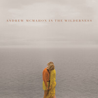 Andrew McMahon in the Wilderness - Andrew McMahon In The Wilderness (Deluxe Edition)