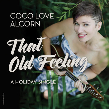 Coco Love Alcorn - That Old Feeling