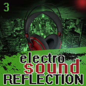 Various Artists - Electro Sound Reflection 3
