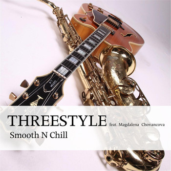 Threestyle - Smooth n Chill