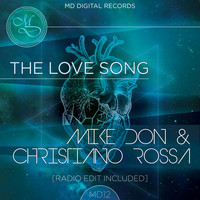 Mike Don & Christiano Rossa - The Love Song