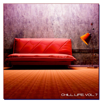 Various Artists - Chill Life, Vol. 7