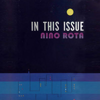 Nino Rota - In This Issue