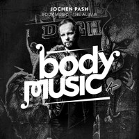 Jochen Pash - Body Music