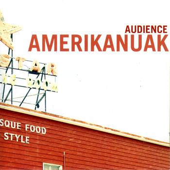 Audience - Amerikanuak