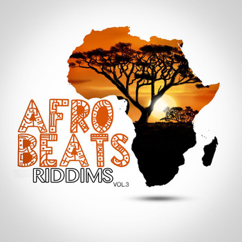 Afro Beats Riddims, Vol  3