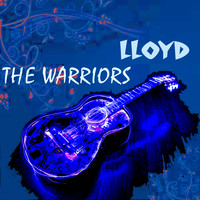Lloyd - The Warriors