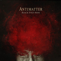 Antimatter - Black Eyed Man
