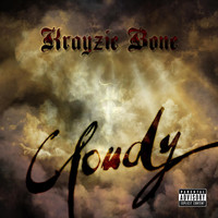 Krayzie Bone - Cloudy - Single (Explicit)