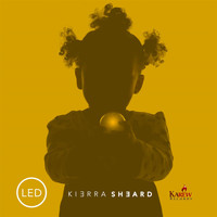 Kierra Sheard - LED