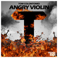Tom Colontonio - Angry Violin