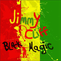 Jimmy Cliff - Black Magic
