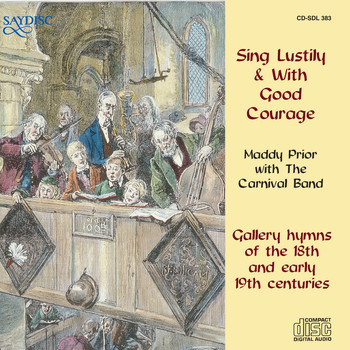Maddy Prior - Sing Lustily & With Good Courage