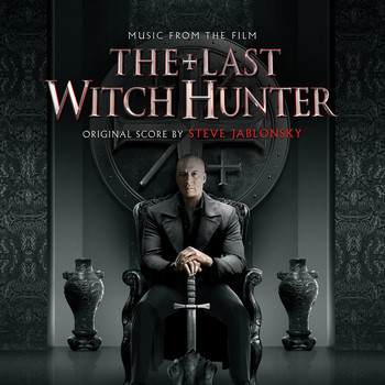 Steve Jablonsky - The Last Witch Hunter