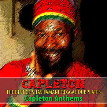 Capleton - The Best of Shashamane Reggae Dubplates (Explicit)
