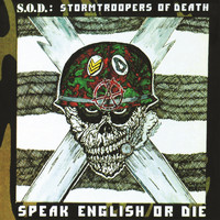 S.O.D. - Speak English or Die (30th Anniversary Edition)