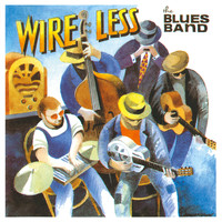 The Blues Band - Wire Less (Live)