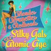 Blondes, Brunettes & Redheads - Silky Gals of the Atomic Age  Various Artists
