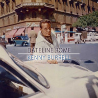 Kenny Burrell - Dateline Rome