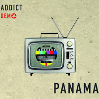 Panama - Addict Demo