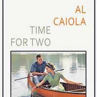 Al Caiola - Time For Two