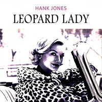 Hank Jones - Leopard Lady