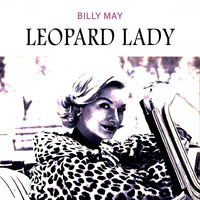 Billy May - Leopard Lady