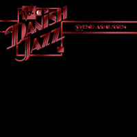 Svend Asmussen - Danish Jazz, Vol. 6