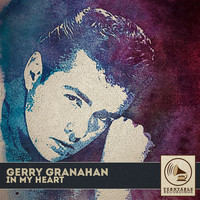Gerry Granahan - In My Heart